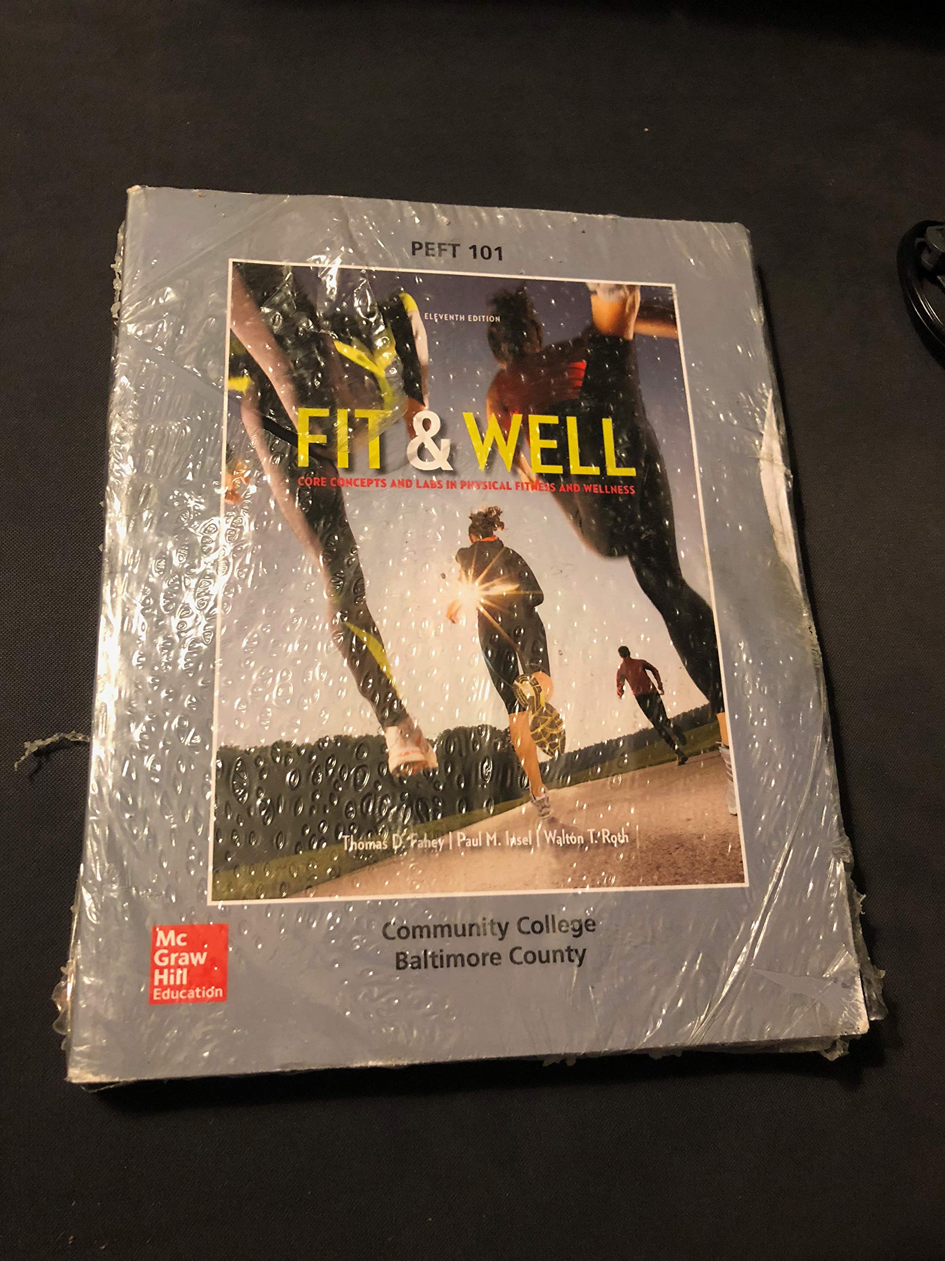 Download By Thomas Fahey Fit & Well Brief Edition: Core Concepts and Labs in Physical Fitness and Wellness Loose Leaf Edition (11th Edition) ebook