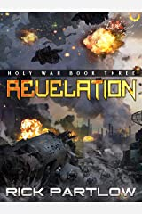 Revelation: A Military Sci-Fi Series (Holy War Book 3) Kindle Edition