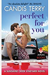 Perfect for You: A Sunshine Creek Vineyard Novel (Sunshine Creek Vinyard Book 2) Kindle Edition