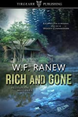 Rich and Gone: Red Farlow Mysteries: #1 Kindle Edition
