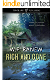 Rich and Gone: Red Farlow Mysteries: #1