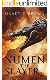 Numen the Slayer (Magnus Dynasty Saga Book 1)