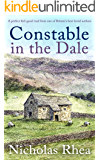 CONSTABLE IN THE DALE a perfect feel-good read from one of Britain's best-loved authors (Constable Nick Mystery Book 5)