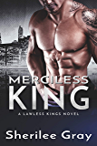Merciless King (A Lawless Kings Novel Book 5)