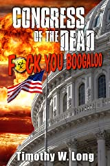 Congress of the Dead: F*ck You Boogaloo Kindle Edition