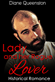 Historical Romance: Lady and her Rogue Lover (Historical Regency Romance, Duke Short Stories, Duke Romance) (New Adult Comedy Romance Short Stories)