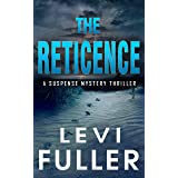 The Reticence: A Suspense Mystery Thriller (Nantahala River Book 1)
