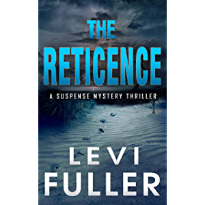 The Reticence: A Suspense Mystery Thriller (Nantahala River Book 1)