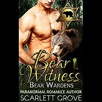Bear Witness (Paranormal Shifter Mystery Romance) (Bear Wardens Book 1) (English Edition)