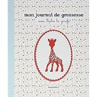 JOURNAL DE GROSSESSE AVEC SOPHIE GIRAFE