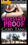 Necessary Proof (novella): Book 4.1 in the Sonoma series
