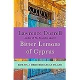 Bitter Lemons of Cyprus: Life on a Mediterranean Island