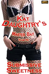 Submissive Sweetness (Master Bait Book 1)