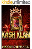 KASH KLAN (ONLY THE MOB)