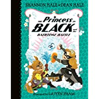 The Princess in Black and the Bath Time Battle: 7