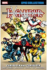 Excalibur Epic Collection: Curiouser And Curiouser (Excalibur (1988-1998)) Kindle Edition