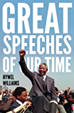 Great Speeches of Our Time: Speeches that Shaped the Modern World (English Edition)