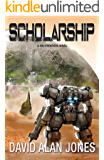 Scholarship: Death Before Default (The Frontiers Book 2)