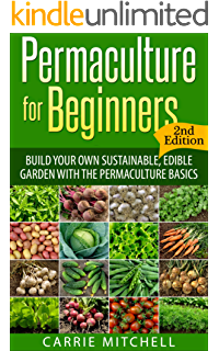 basics of gardening for beginners. permaculture for beginners: build your sustainable and edible garden with the basics (gardening of gardening beginners
