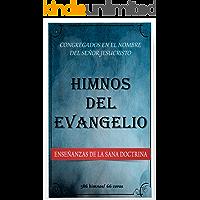 Himnos del Evangelio: Congregados en el nombre del Señor Jesucristo (Spanish Edition) book cover