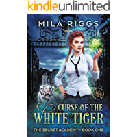 Curse of the White Tiger (The Secret Academy Book 1)