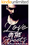 Love on the Streets: Bad Boy Erotic Romance