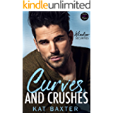 Curves and Crushes : A sweet and steamy second chance romance (Windsor Securities Book 4)