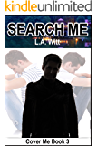 Search Me (Cover Me Book 3)