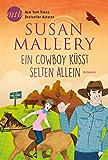 Ein Cowboy küsst selten allein (Fool's Gold 25)
