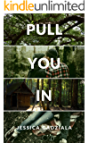 Pull You In (Rivers Brothers Book 3)