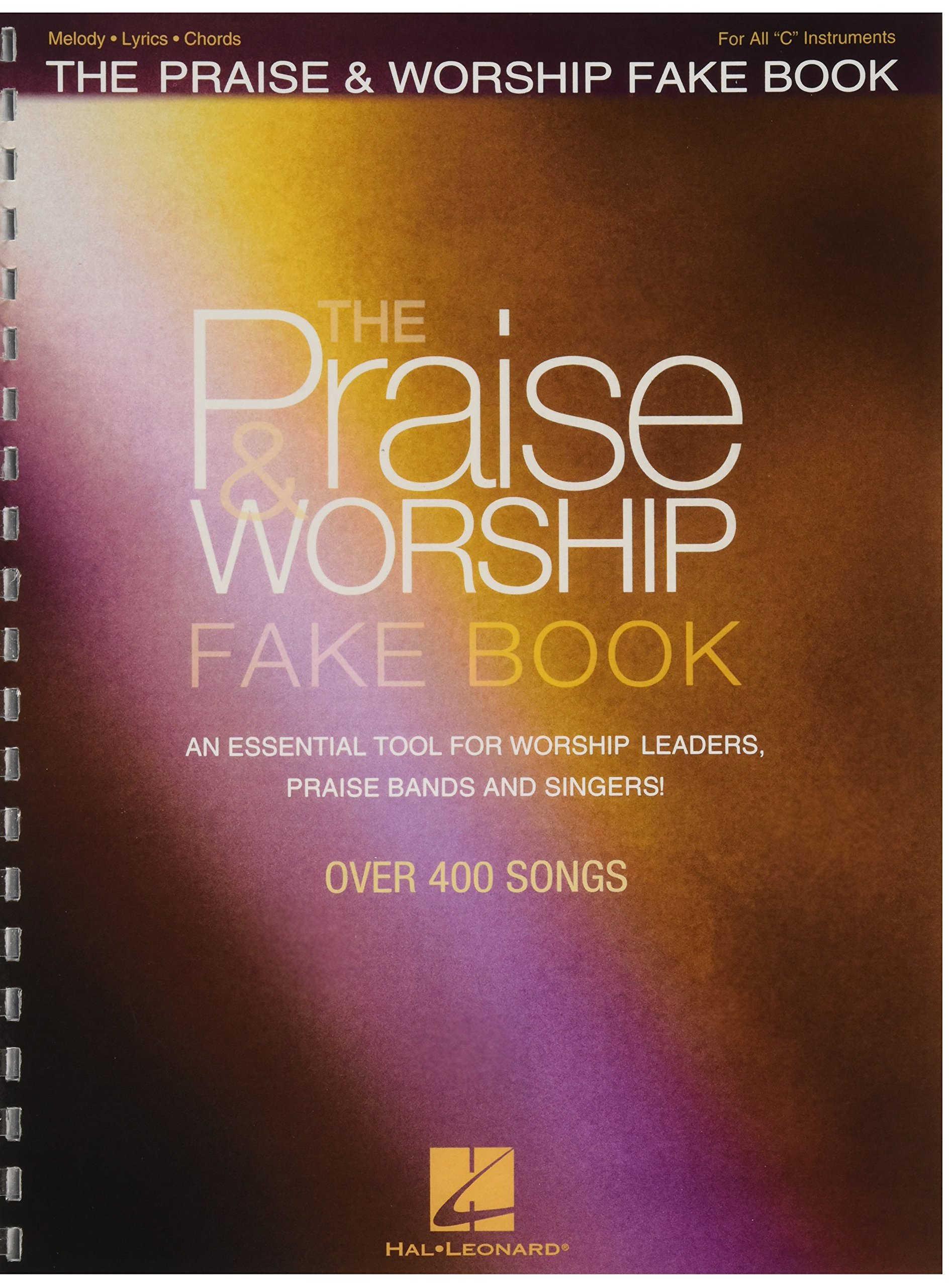 The Praise & Worship Fake Book: An Essential Tool for Worship