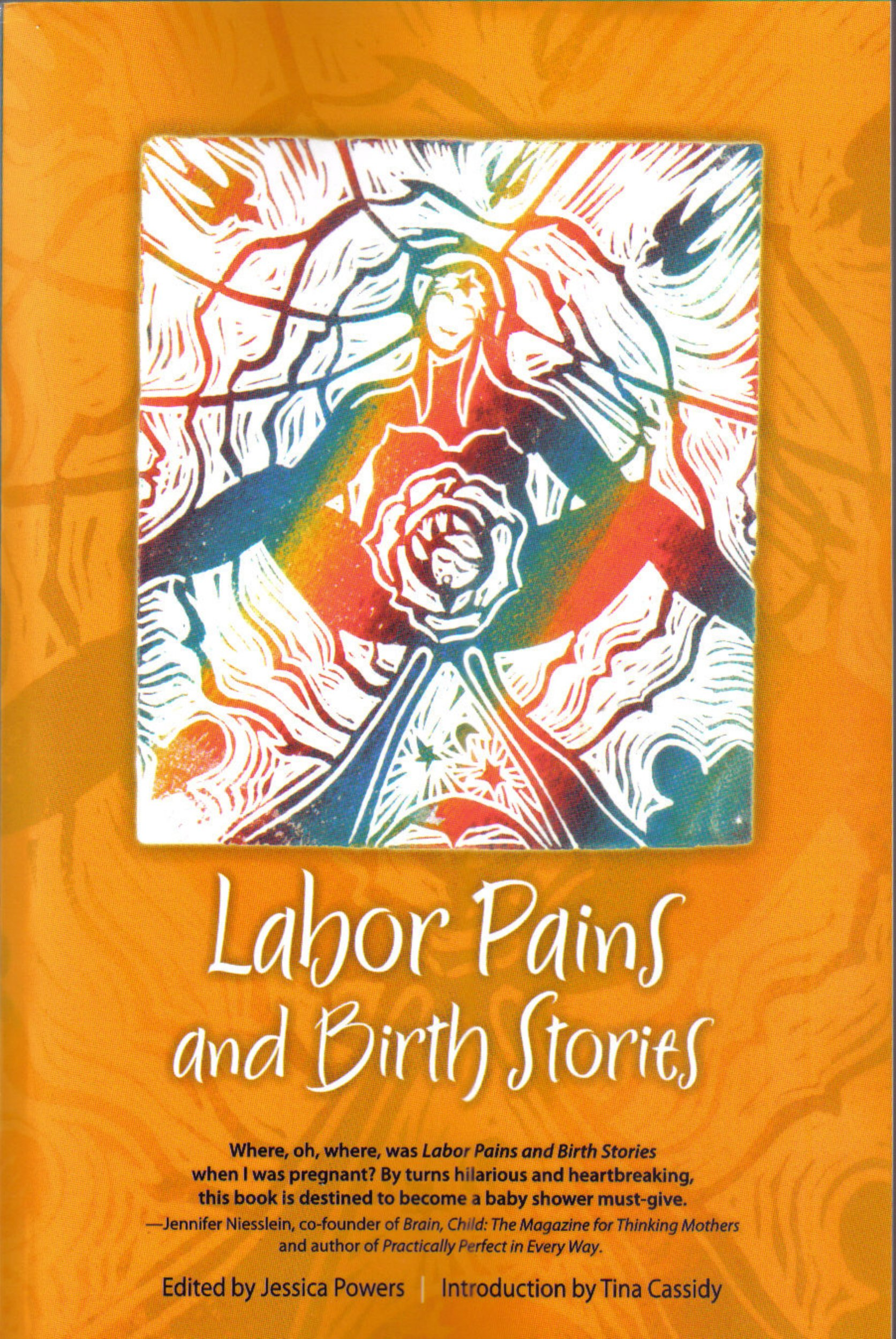 labor pains and birth stories essays on pregnancy childbirth labor pains and birth stories essays on pregnancy childbirth and becoming a parent jessica powers 9780980208115 amazon com books