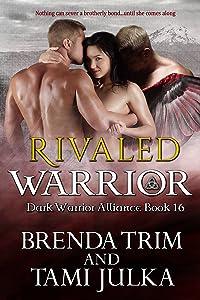 Rivaled Warrior: (Dark Warrior Alliance Book 16)