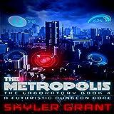 The Metropolis: The Laboratory, Book 4