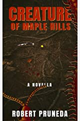 Creature of Maple Hills Kindle Edition
