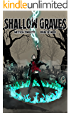 Shallow Graves (New Age of Magic Book 1)