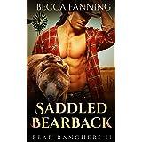 Saddled Bearback (BBW Shifter Cowboy Romance) (Bear Ranchers Book 2)