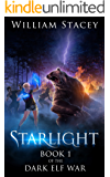 Starlight (The Dark Elf War Book 1)