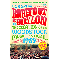 Barefoot in Babylon: The Creation of the Woodstock Music Festival, 1969 book cover