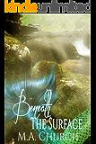Beneath the Surface (The Deep Blue Sea Book 1)