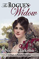 The Rogue's Widow: A Pride and Prejudice Variation Kindle Edition