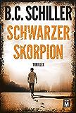 Schwarzer Skorpion (David Stein 2) (German Edition)