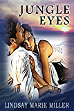Jungle Eyes (Jungle Eyes Trilogy Book 1)