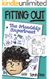 Fitting Out (Book 1): The Friendship Experiment