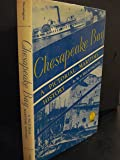 Chesapeake Bay: A Pictorial Maritime History