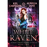 White Raven (A Demon's Guide to the Afterlife Book 2)