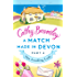 A Match Made in Devon - Part Four: The Leading Lady