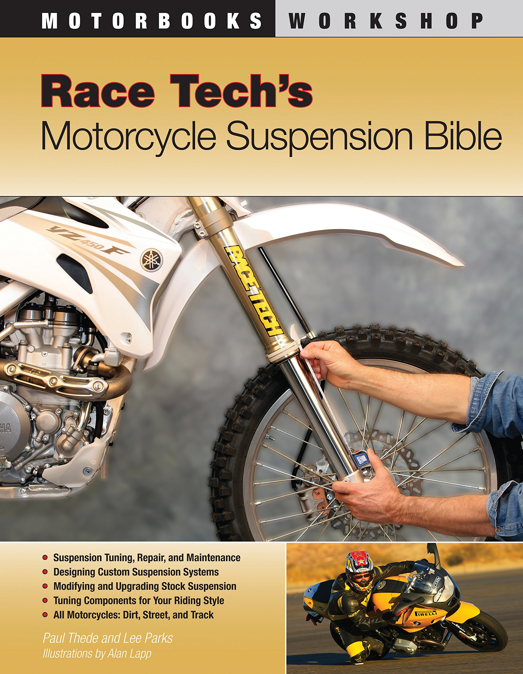 Race Tech's Motorcycle Suspension Bible (Motorbooks Workshop
