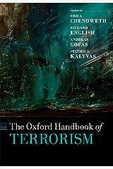 The Oxford Handbook of Terrorism (Oxford Handbooks) Kindle Edition