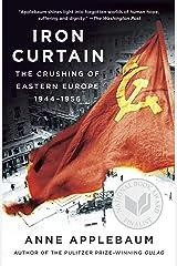Iron Curtain: The Crushing of Eastern Europe, 1944-1956 Paperback